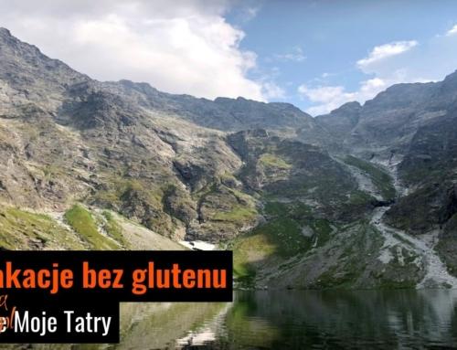 Wielkanoc, Boże Ciało i wakacje bez glutenu w Tatrach 2019