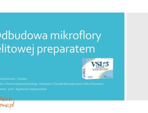 Odbudowa mikroflory jelitowej preparatem VSL#3 – V wykład z konferencji o celiakii – rzecz o probiotykach