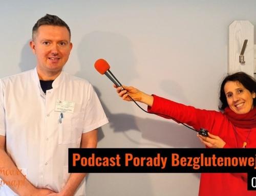 Dieta bezglutenowa w szpitalu – podcast 5.